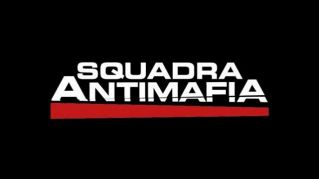"Come vedere la serie tv ""Squadra Antimafia"" in streaming Gratis"