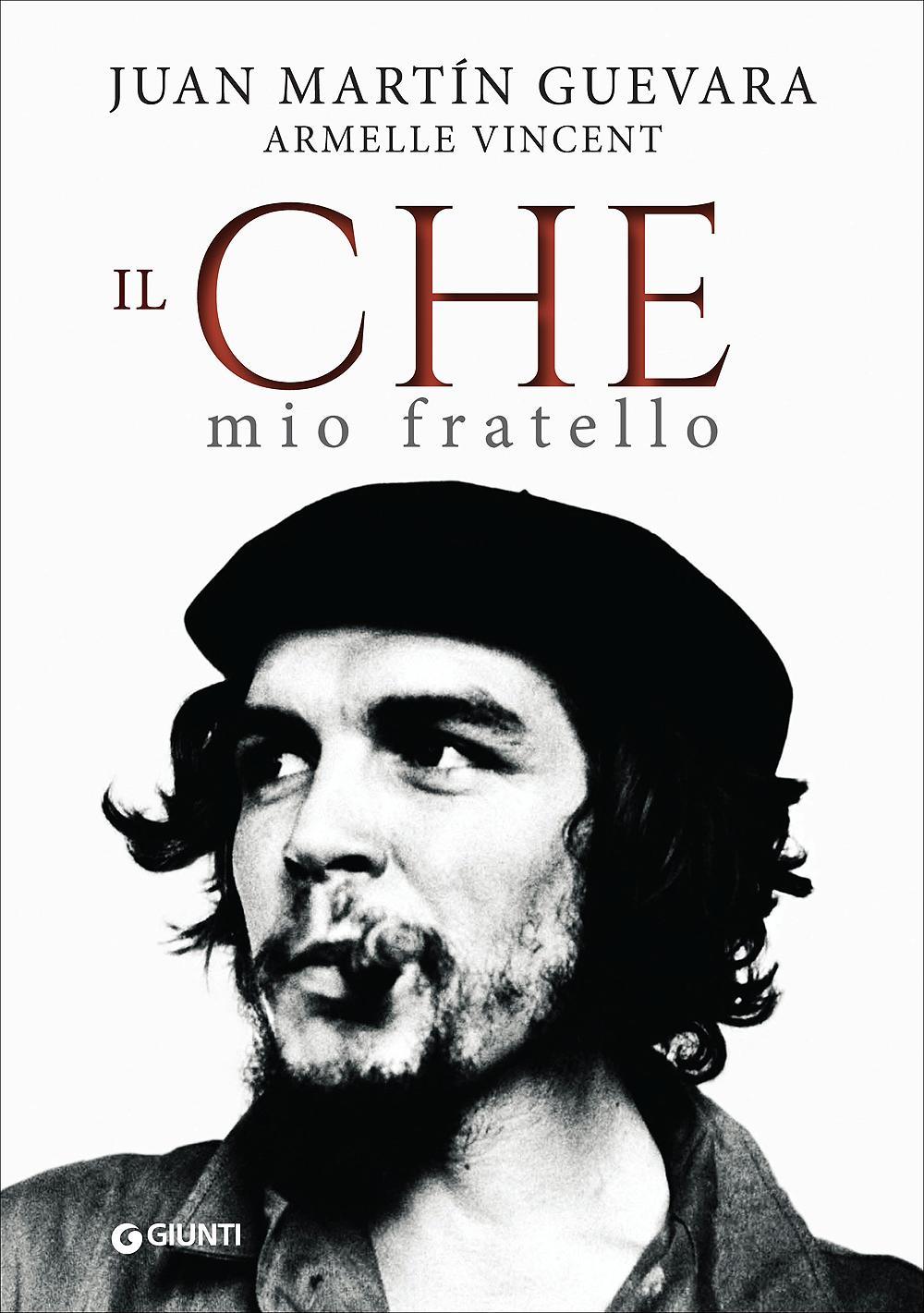 Libri:Che mio fratello,Guevara familiare