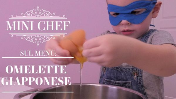 Mini chef: ecco come (non) si fa l'omelette