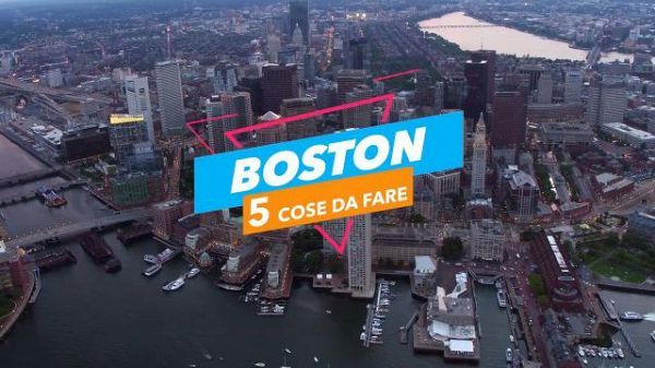 5 cose da fare a: Boston