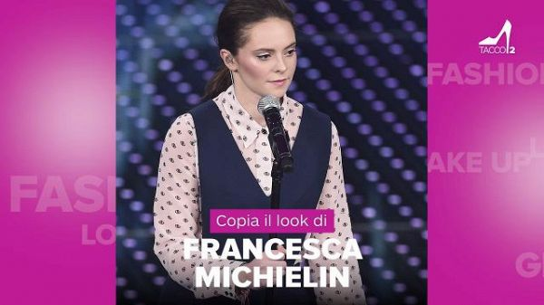 Copia il look di Francesca Michielin #tacco12