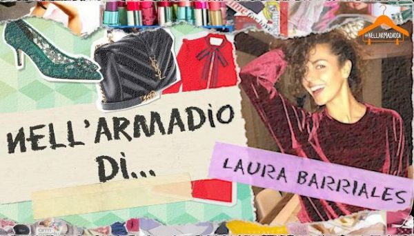 Nell'armadio di Laura Barriales